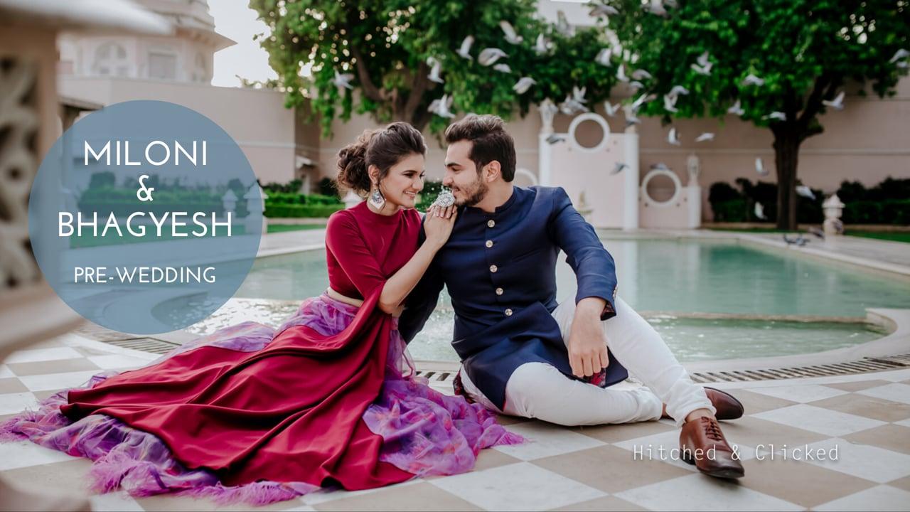 Miloni & Bhagyesh   Pre Wedding   Jaipur