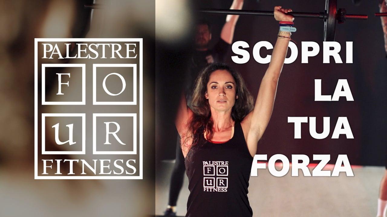 Palestre Four Fitness  - Scopri la tua FORZA !