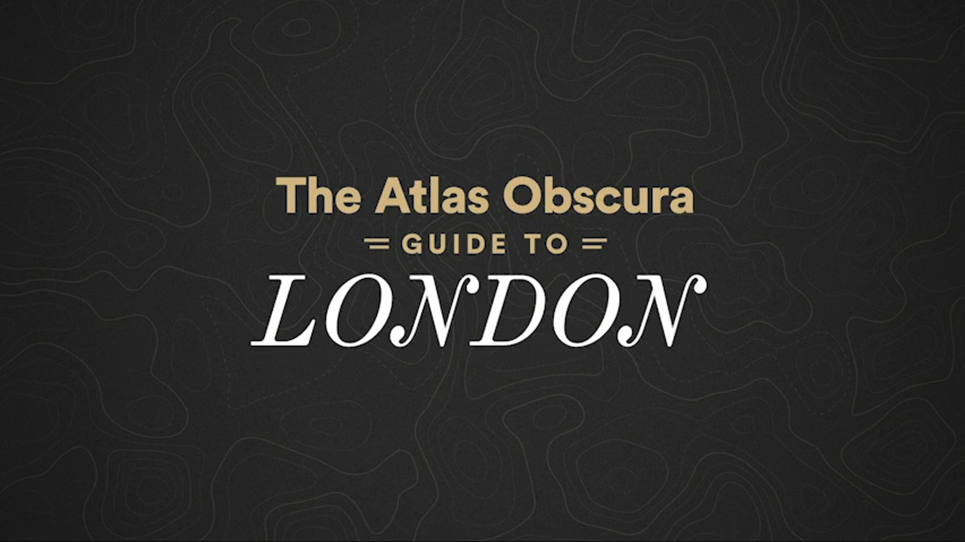Atlas Obscura – London