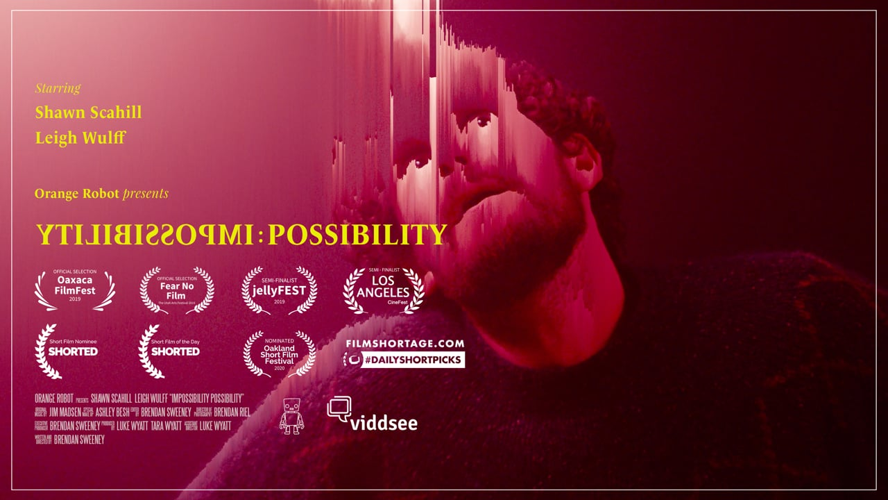 Impossibility: Possibility  Short Film of the Day