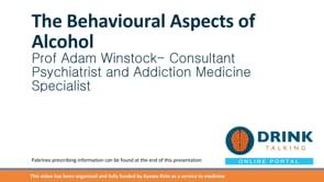 Professor Adam Winstock – The behavioural aspects of alcohol – part 2