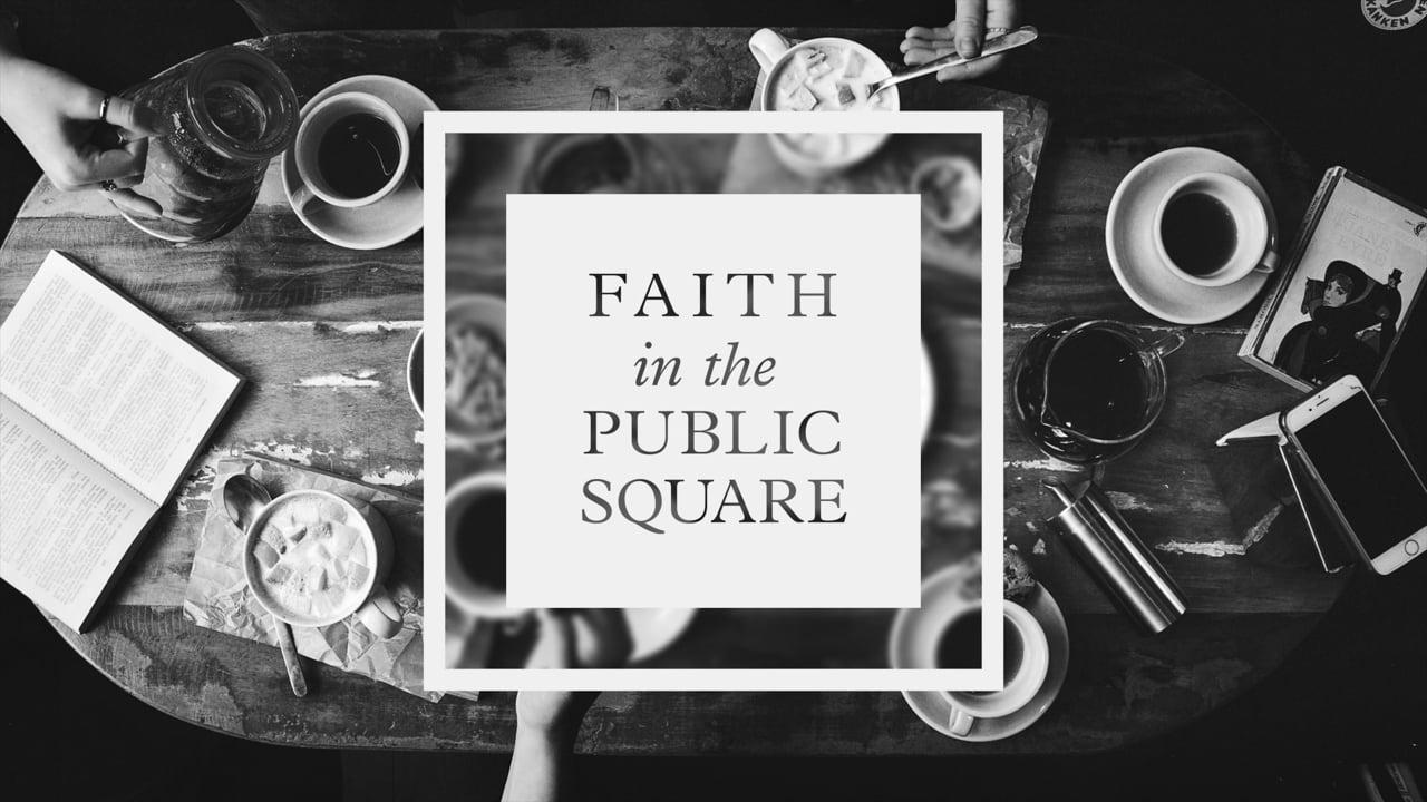 Faith in the Public Square - Racial Reconciliation