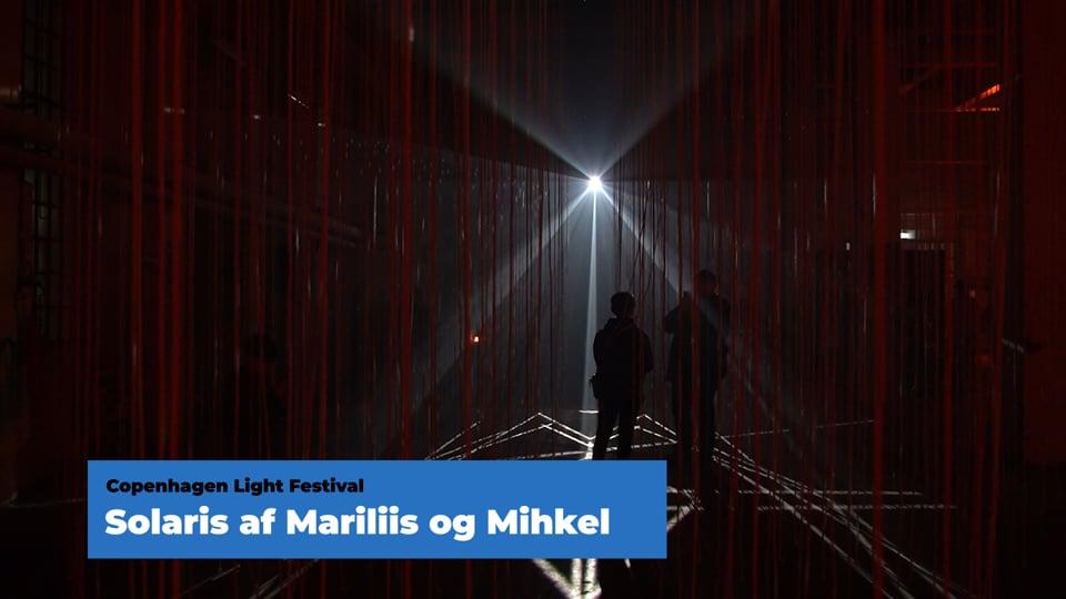 Copenhagen Light Festival - Solaris - Mariliis og Mihkel - Reffen