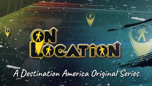 ON LOCATION: Complete Season 1 PROMO