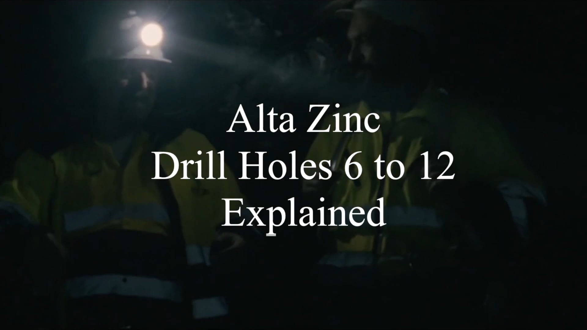 Alta Zinc: Drilling Results From Holes 6-12 Explained