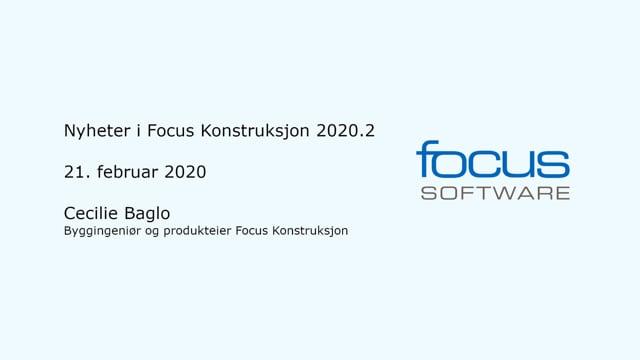 Nyheter i Focus Konstruksjon 2020.2