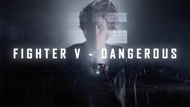 Fighter V - Dangerous