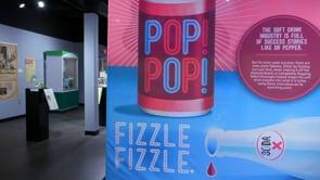 Dr Pepper Museum - Pop Pop Fizzle Fizzle