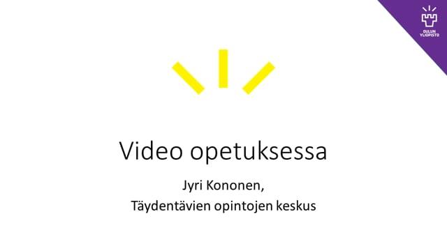 Video opetuksessa, Jyri Kononen #TT #OO