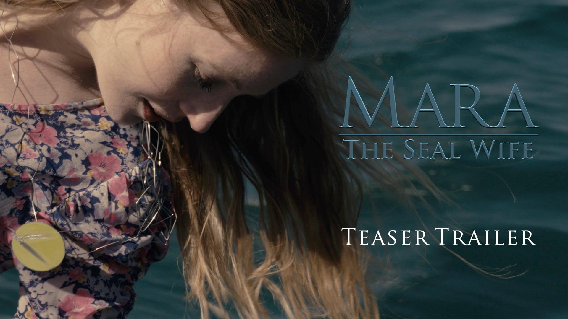 Official Teaser Trailer - Mara: The Seal Wife