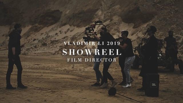 VLADIMIR LI | FILM SHOWREEL 2019