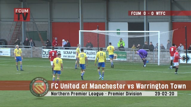 FCUM vs Warrington Town - 29-02-20 - Highlights