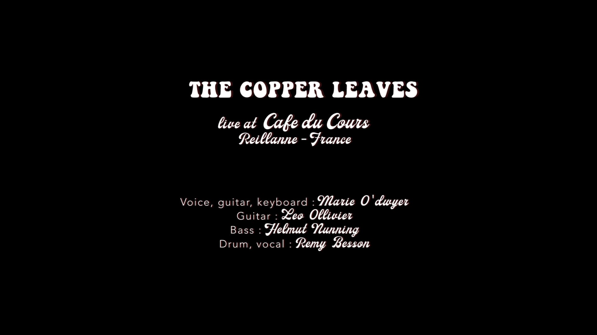 The Copper Leaves_Live Cafe du Cours