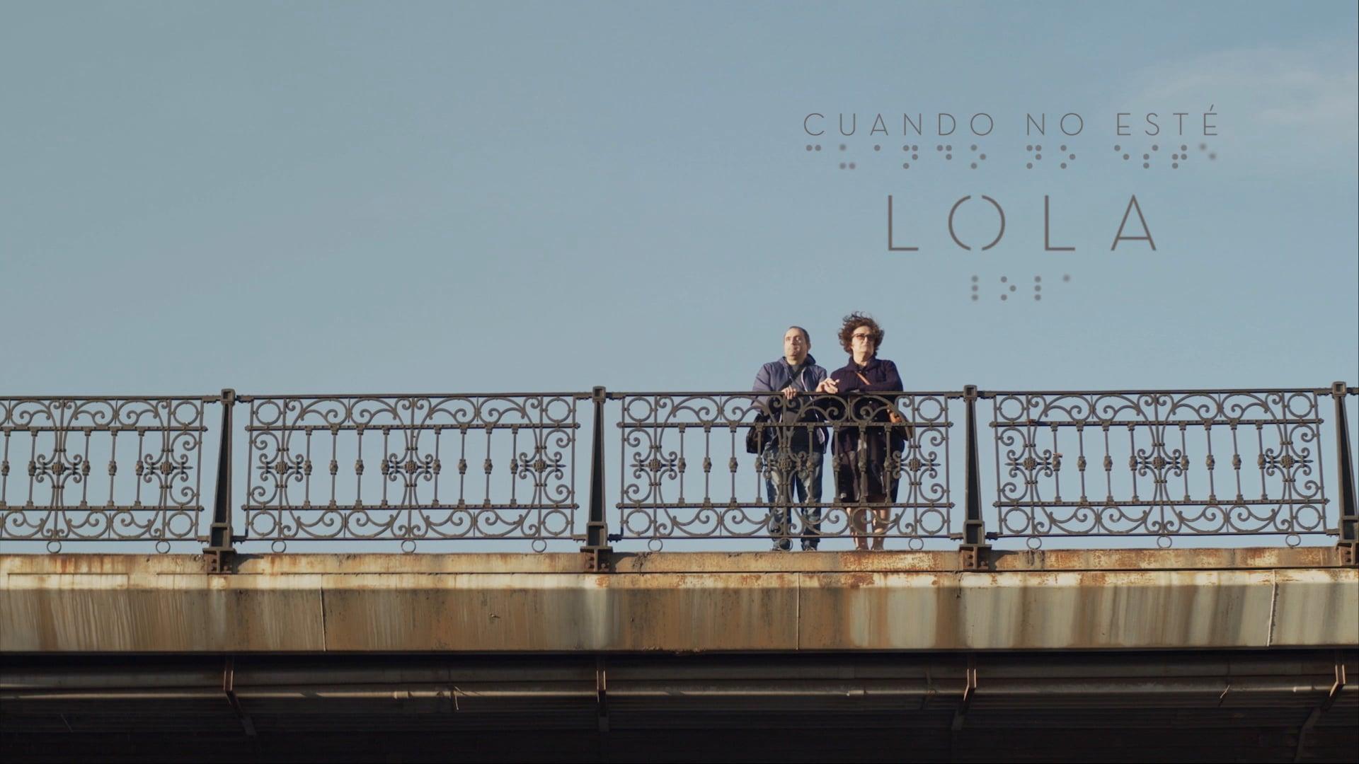Cuando no esté Lola - Cortometraje [Trailer Oficial]