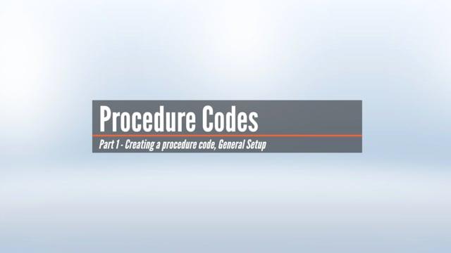 Procedure Codes – General Setup