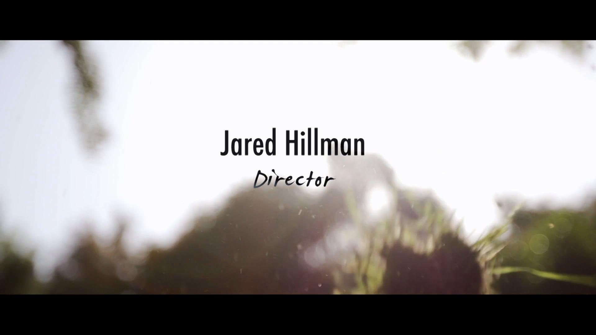 Jared Hillman Directing Reel 2020