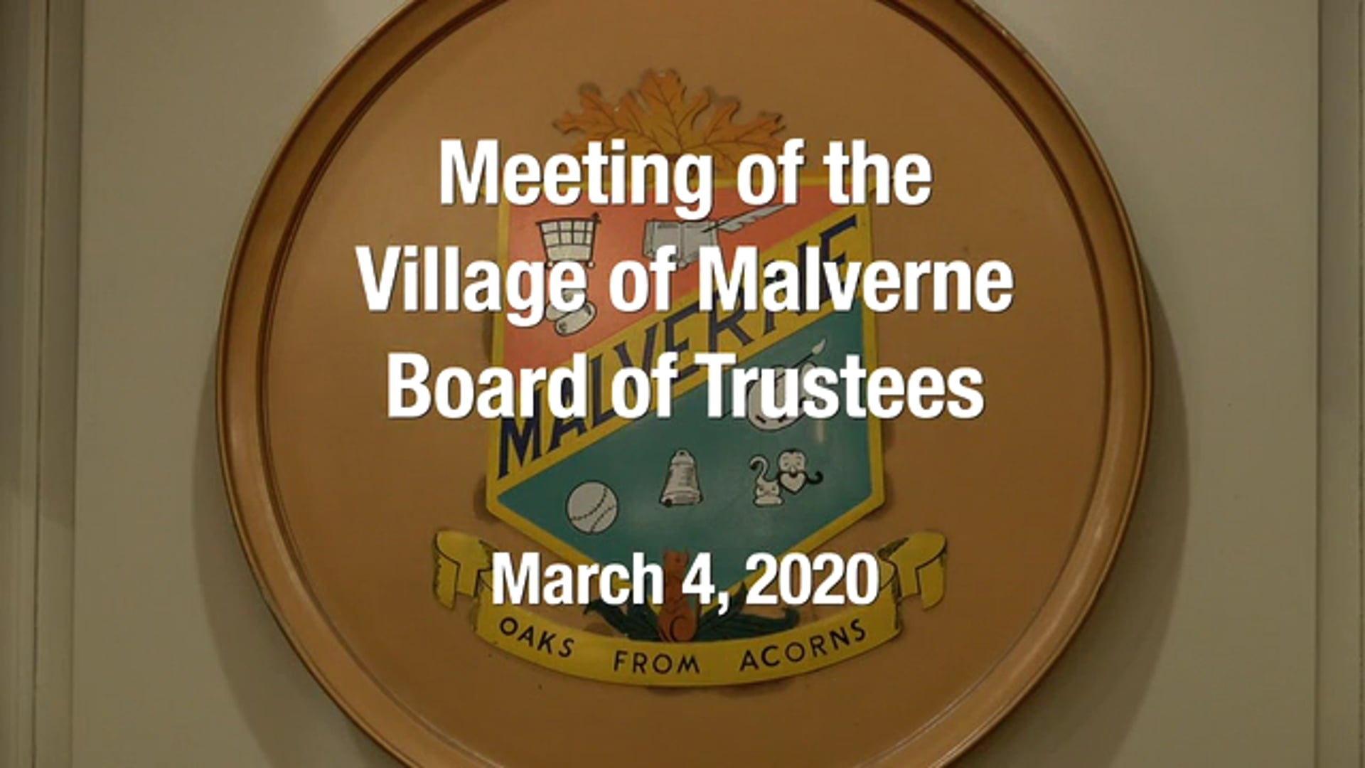 Village of Malverne Meeting of the Board of Trustees, March 2020