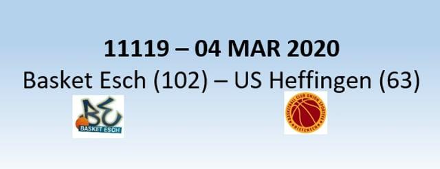N1H 11119 Basket Esch (102) - US Heffingen (63) 04/03/2020