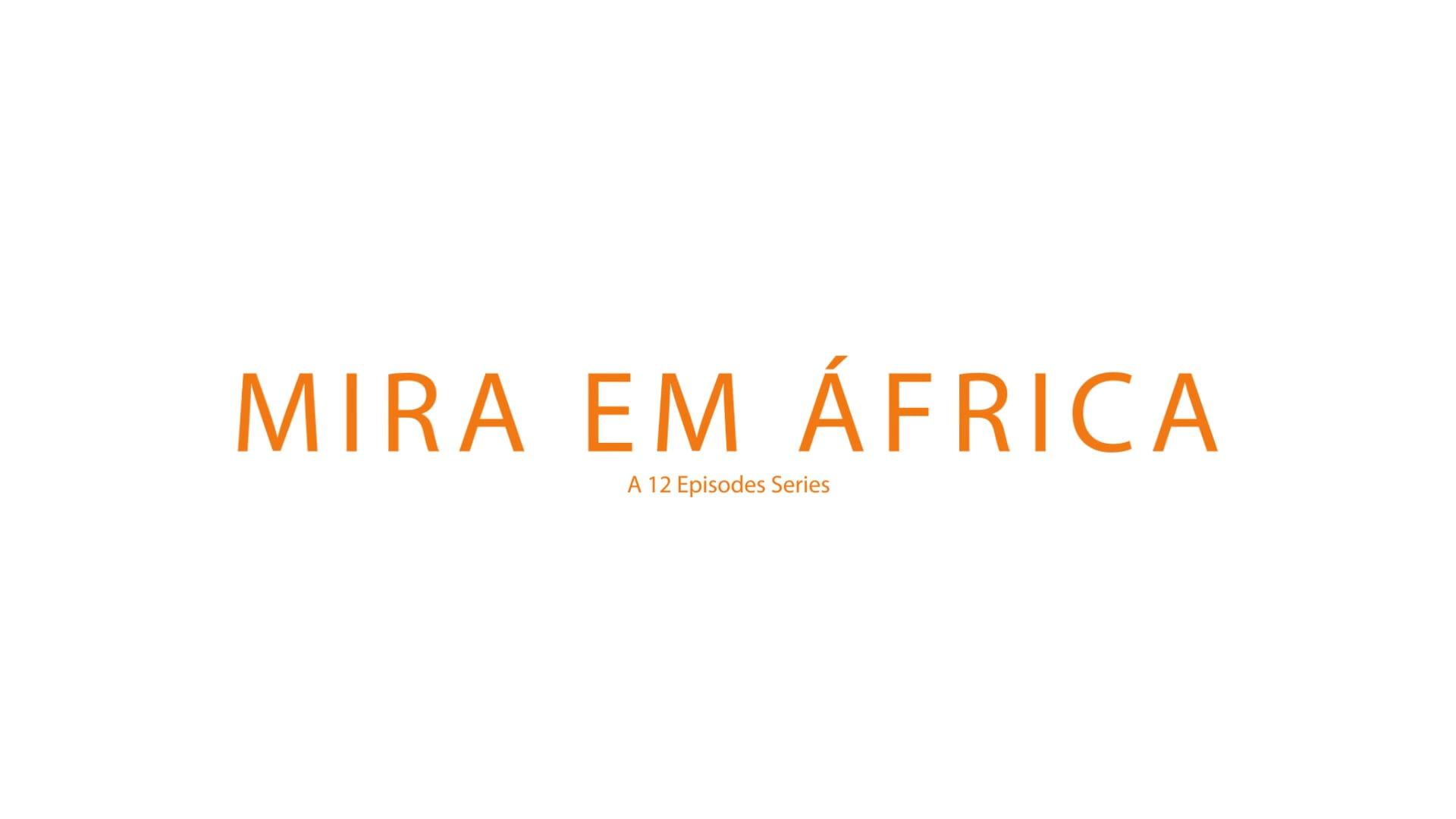 Mira em África_TEASER