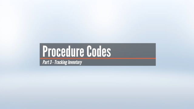 Procedure Codes – Tracking Inventory