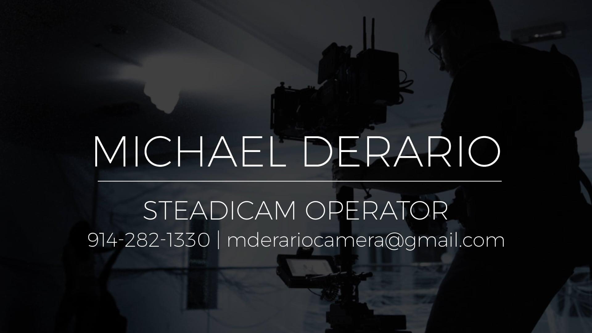 Michael DeRario Steadicam Reel 2020
