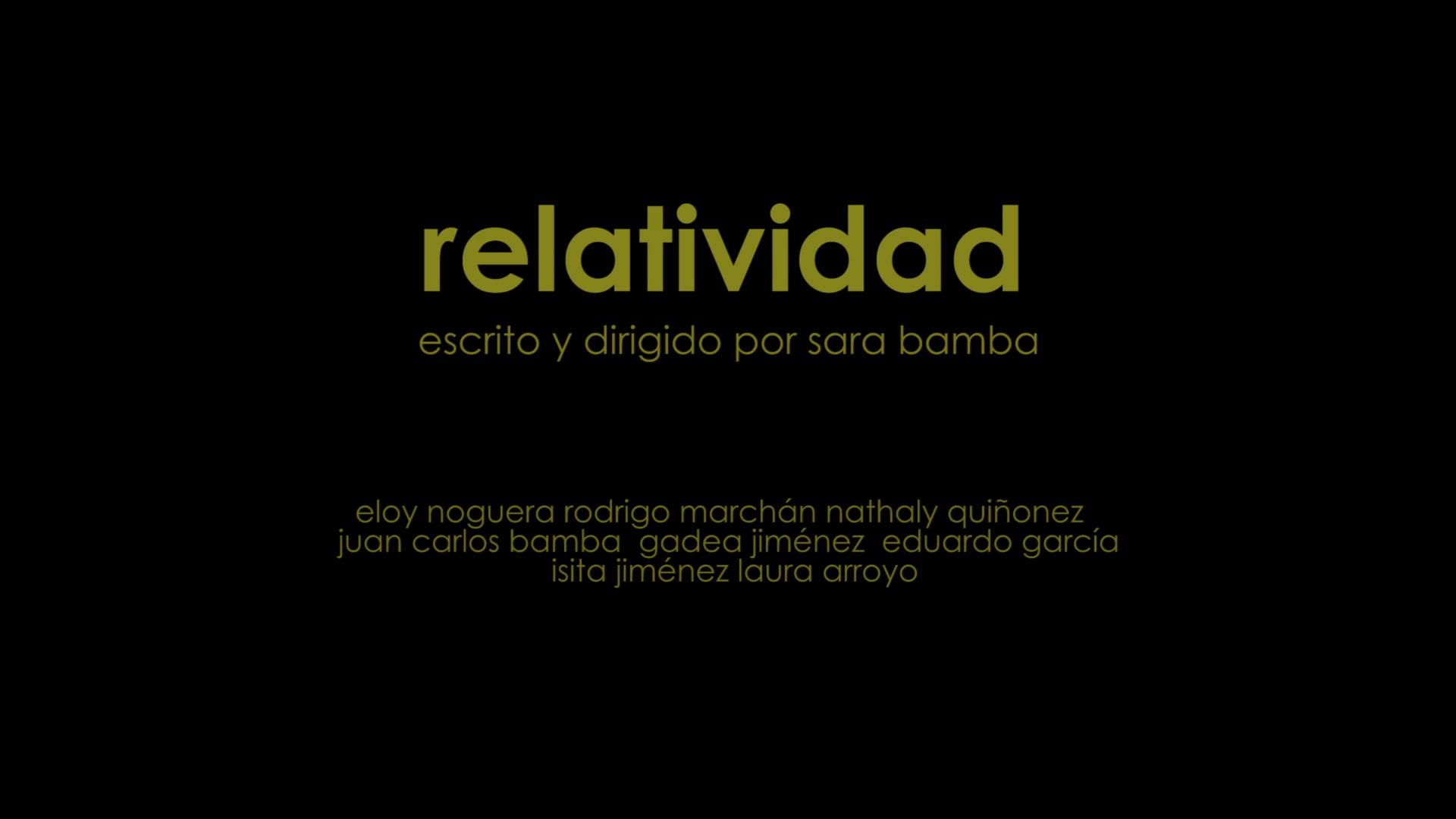 RELATIVIDAD / Cortometraje