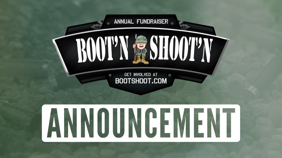 Boot'n and Shoot'n Announcement - March 13, 2020