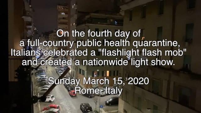 Quarantine alla Romana: Flashlight Flashmob
