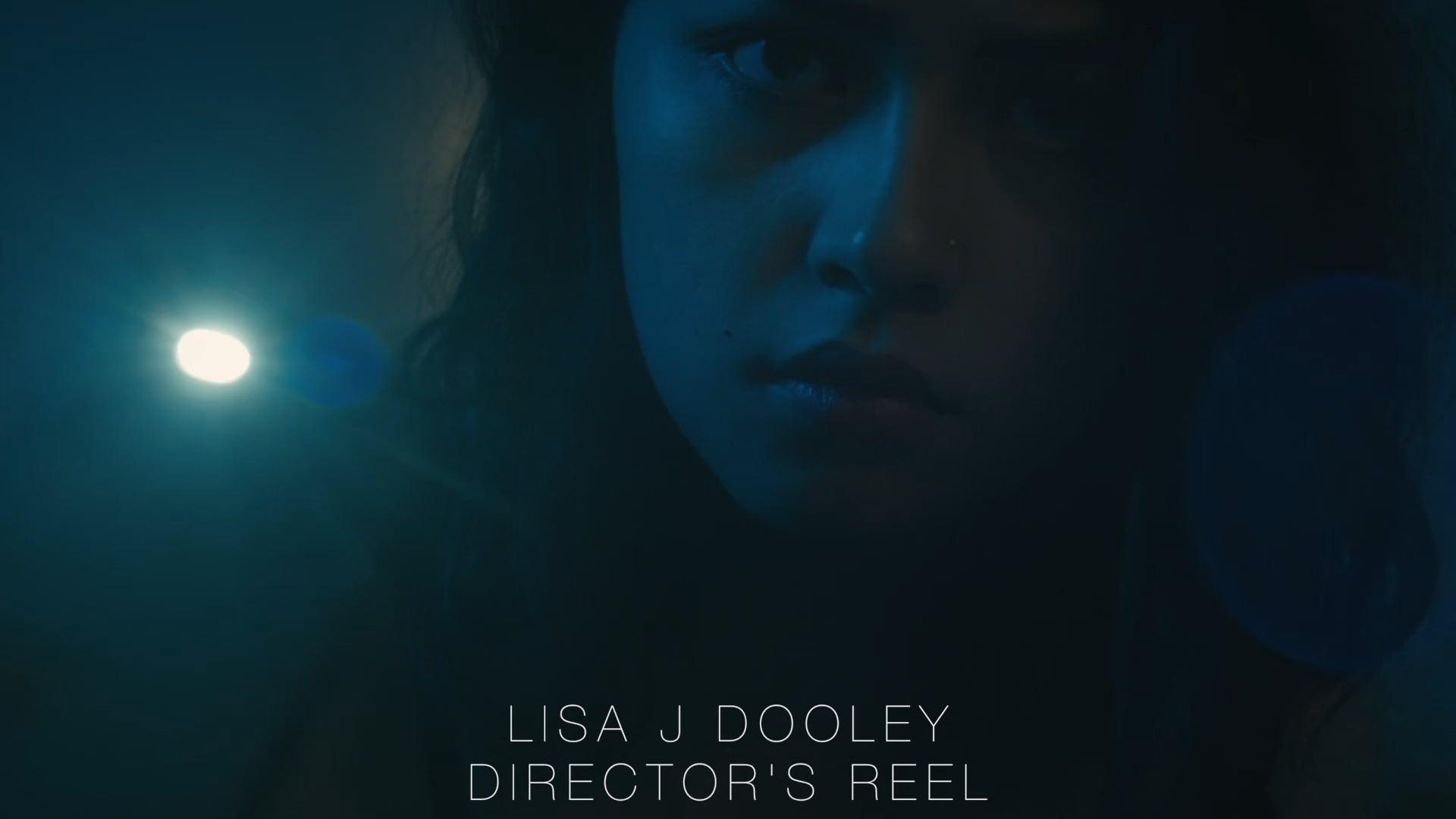 Lisa J Dooley: Director's Reel