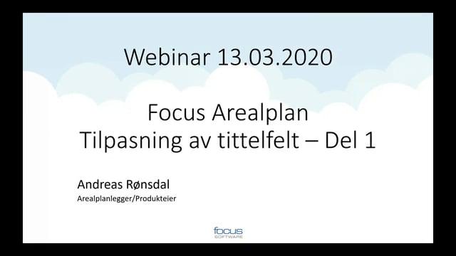 Tilpasning av tittelfelt i Focus Arealplan del 1