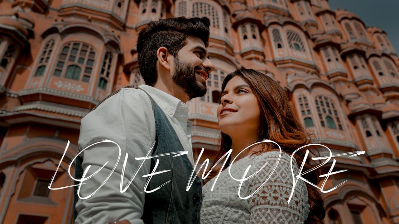 Love More | Neha & Paras Pre Wedding