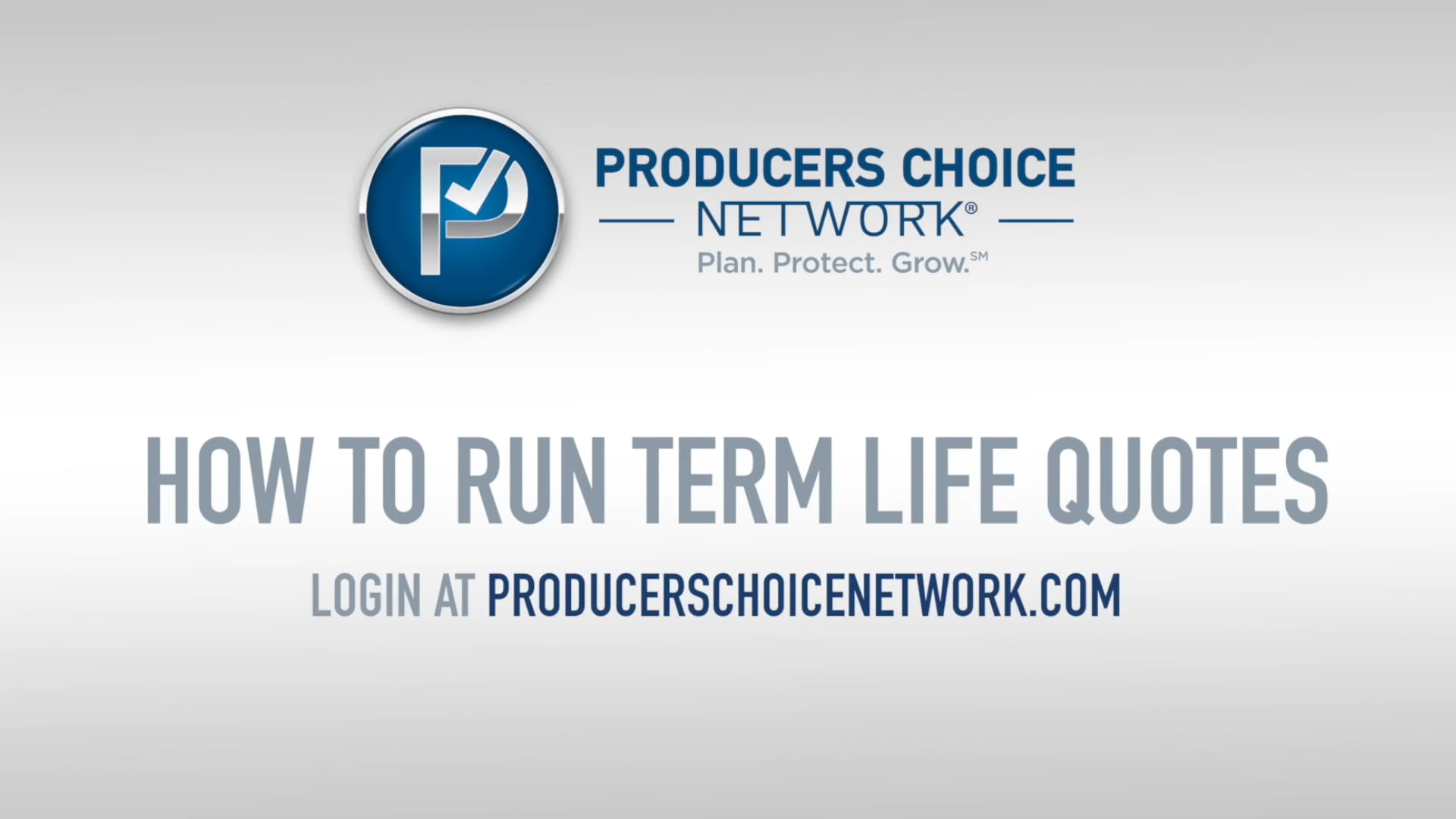 PCN Presents: How to Run a Term Life Quote