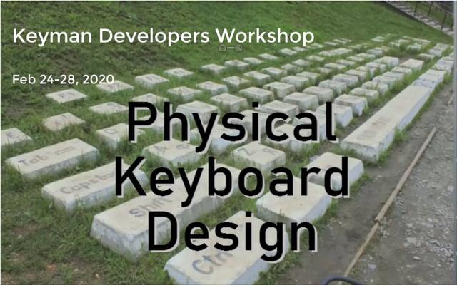 Physical Keyboard Design