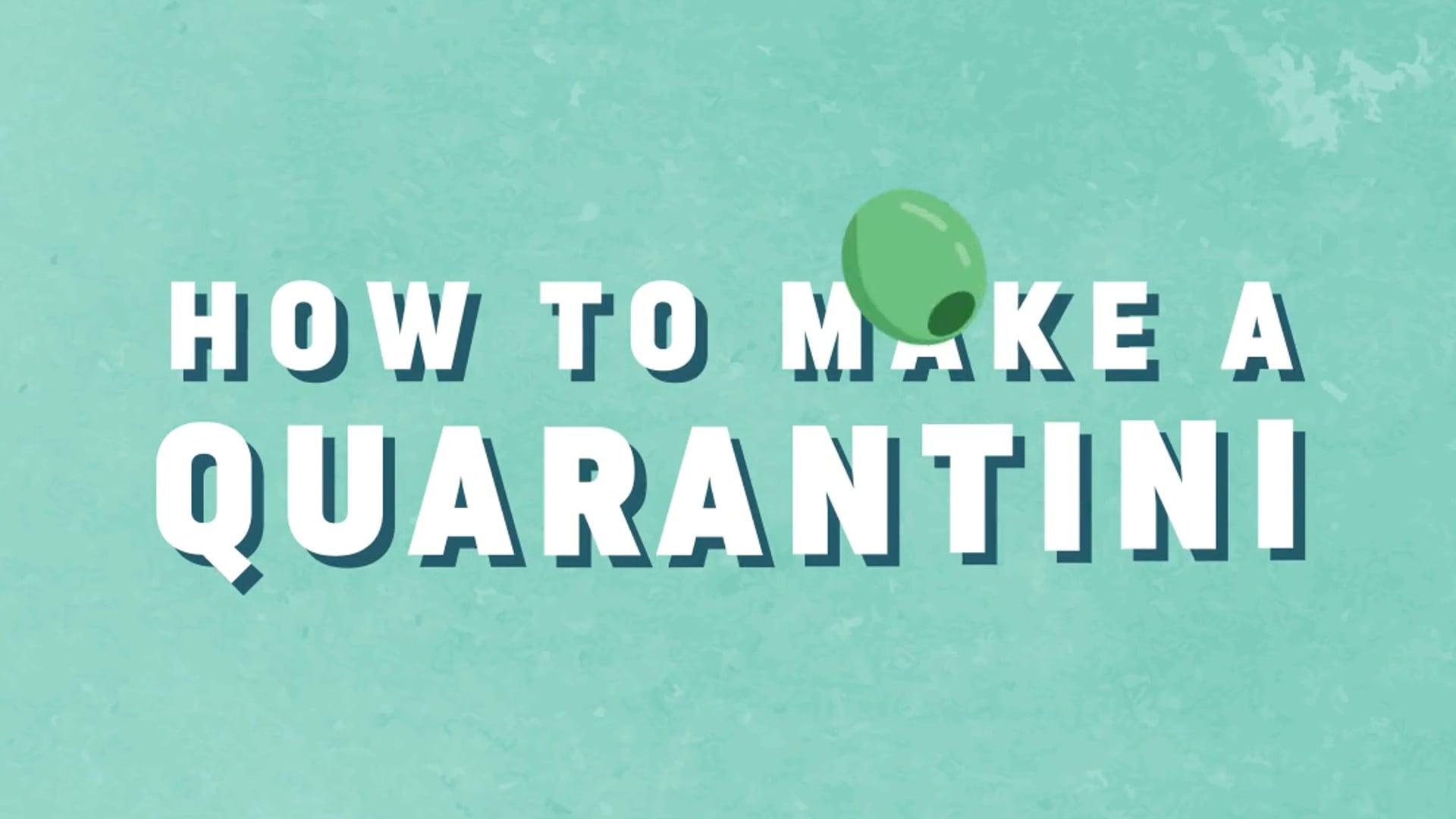 How to Make a Quarantini