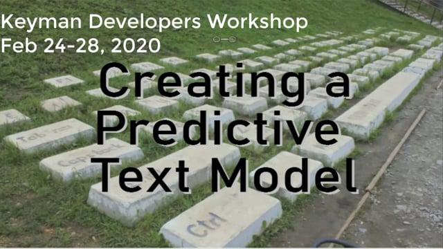 Creating the Predictive Text Model