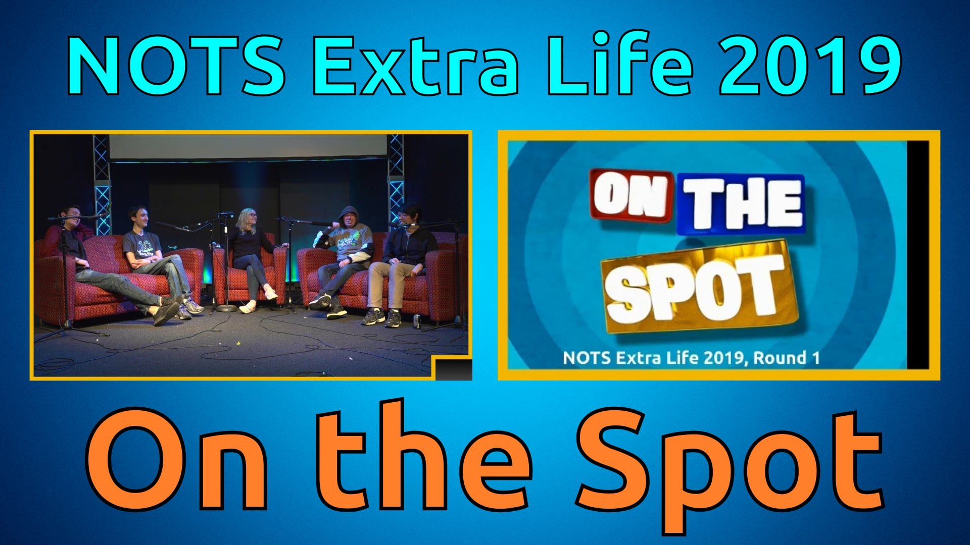 On the Spot (Round 1) - Extra Life 2019