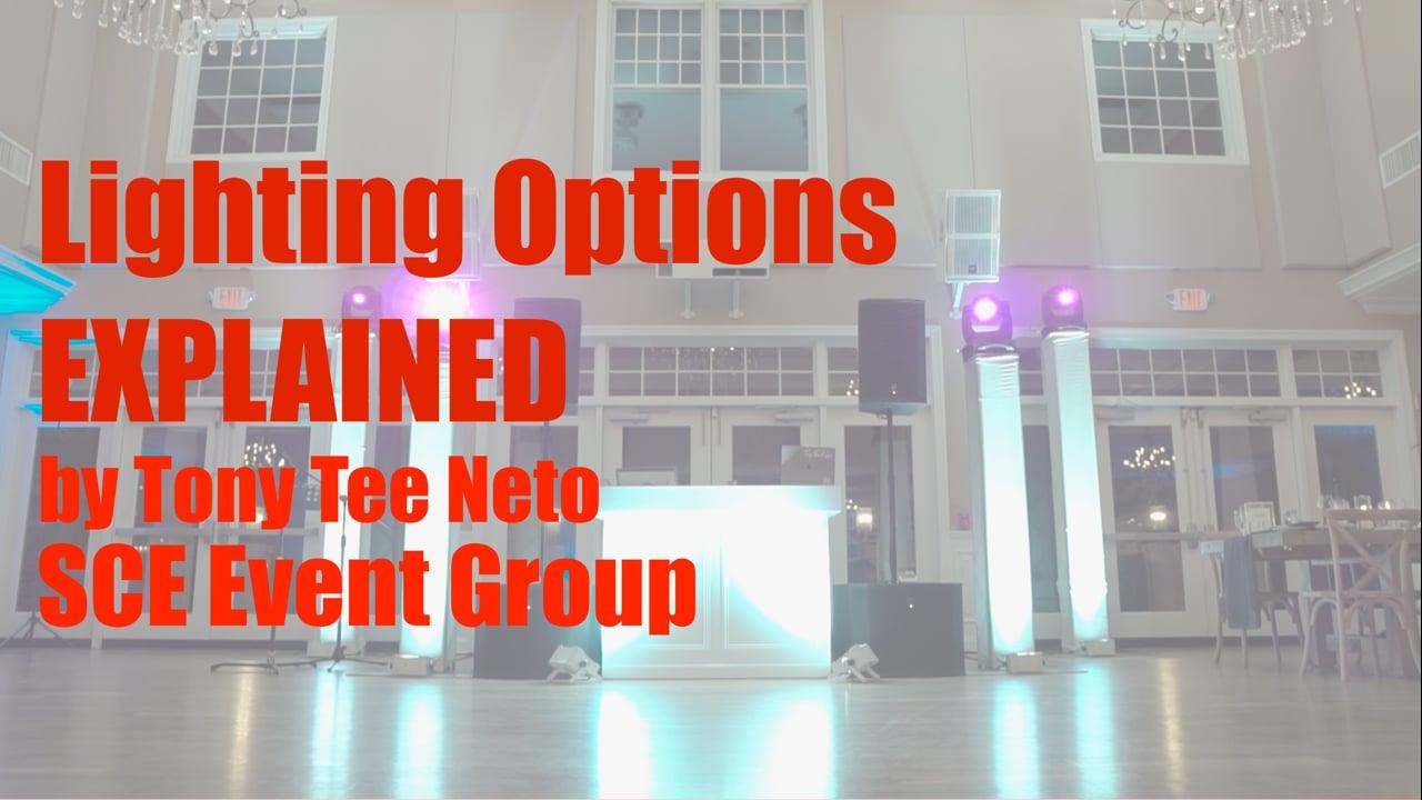 Wedding Inspiration - Lighting Options Explained - Tony Tee Neto - SCE Event Group