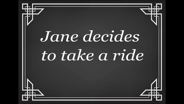 Jane goes for a ride.