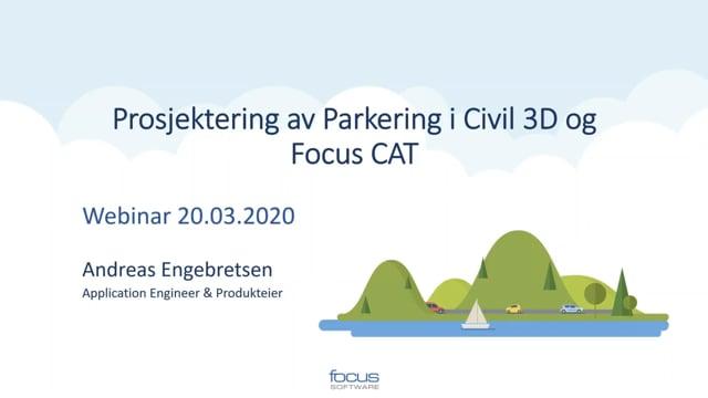 Prosjektering av Parkering i Civil 3D og Focus CAT