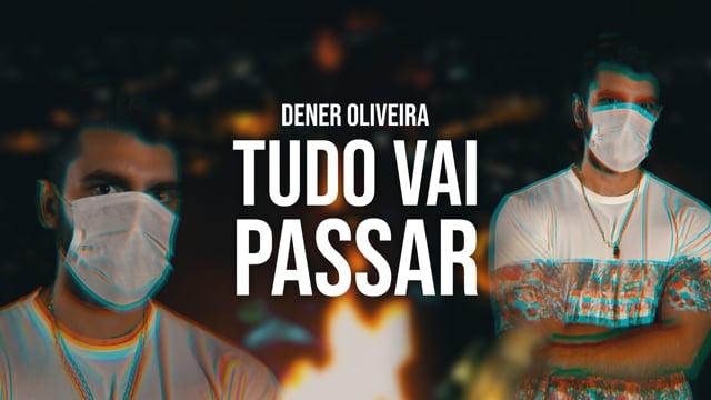 Dener Oliveira - Tudo vai passar