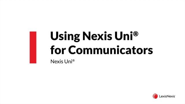 Using Nexis Uni for Communicators ES WB CMM