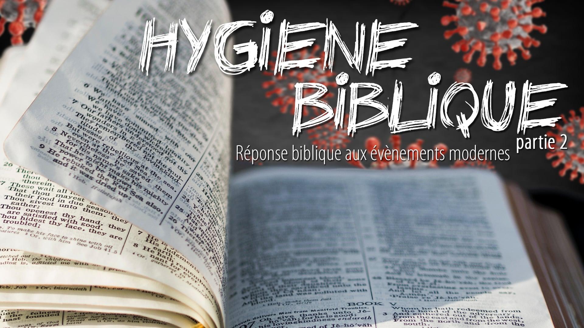 Hygiène biblique pt2