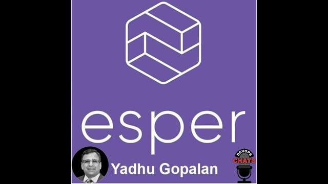 EP 272: Esper.io Launches Platform for Android Deployment & App Management