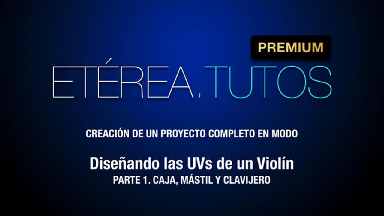 Tutorial Violín - Diseñando las UVs de un violín, con Modo - 1/2