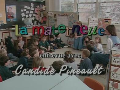 La Maternelle - Entrevue avec Candide Pineault