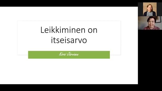 Leikkiminen on itseisarvo, Kirsi Järvinen #OO