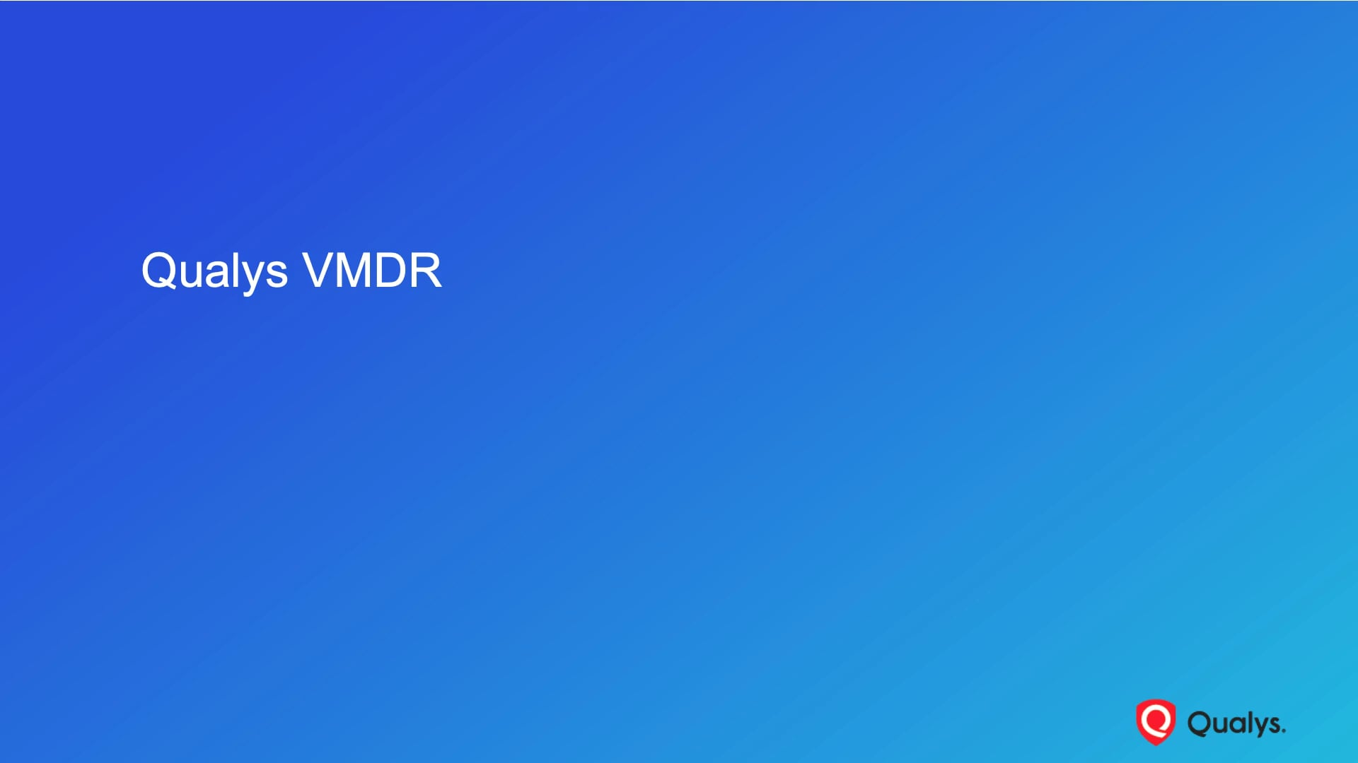 Introduction to Qualys VMDR