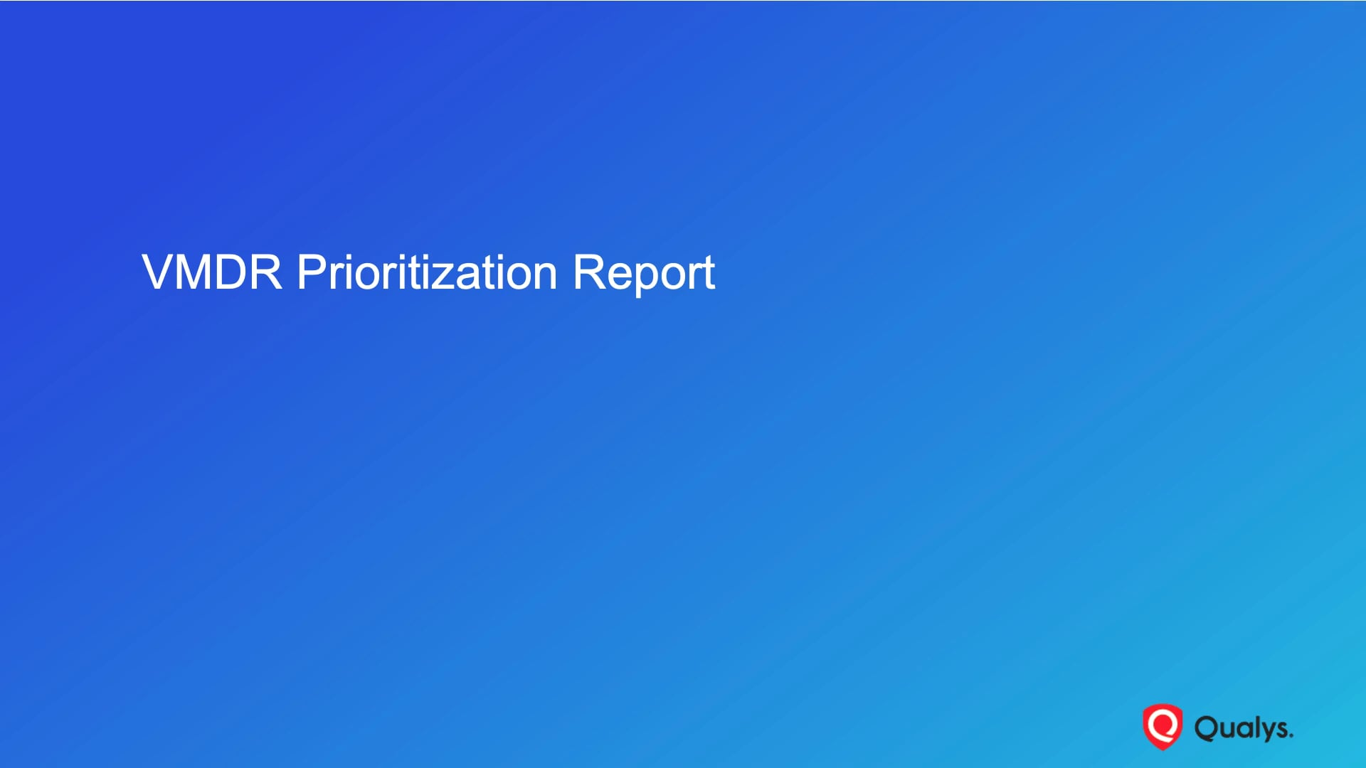VMDR Prioritization Report