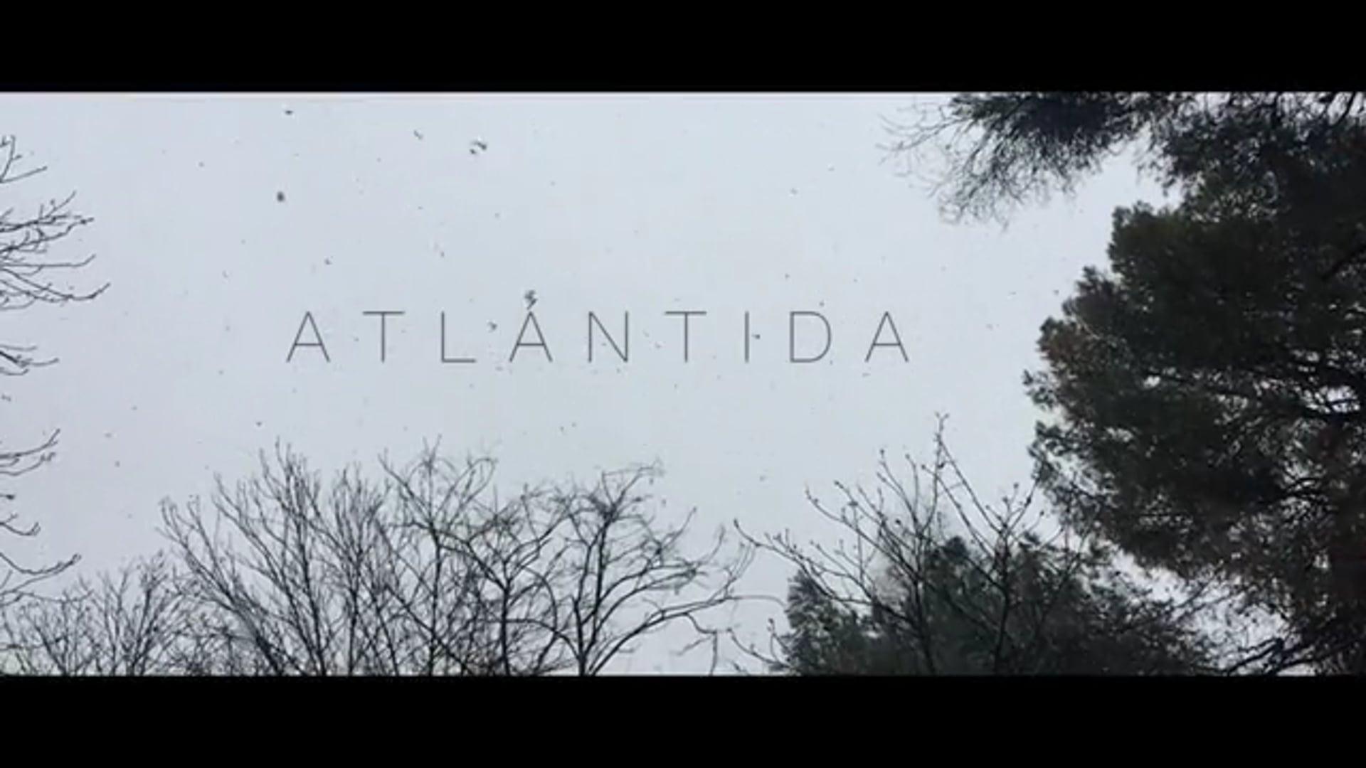 ATLÁNTIDA / Cortometraje