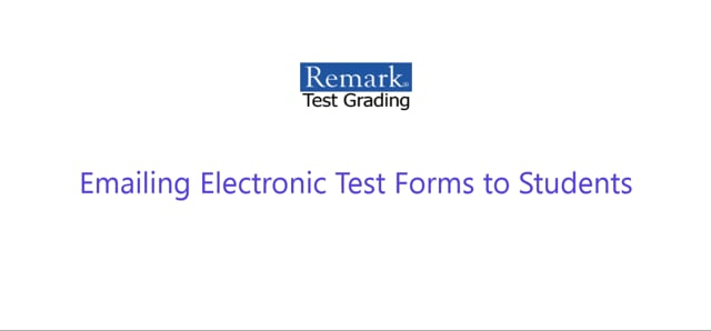 Emailing Electronic Test Forms to Students